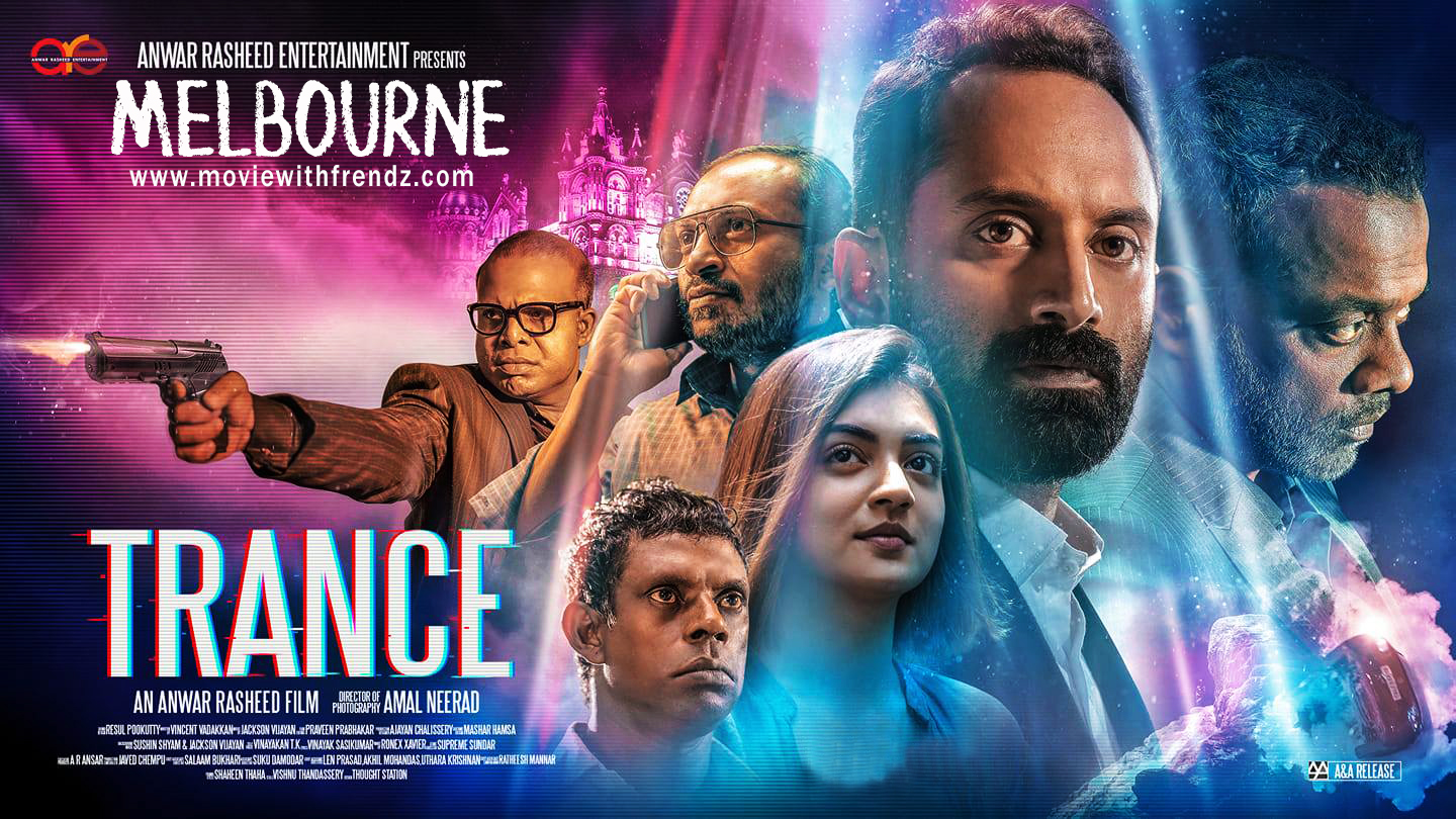 Trance Forensic Malayalam Movie Melbourne Book Tickets Online