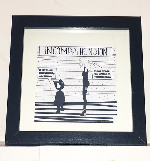 INCOMPREHENSION - small frame