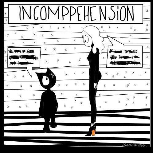 INCOMPRÉHENSION