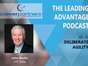 The Leading Advantage: Deliberate Agility