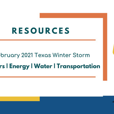2021 Texas Winter Storm Resources