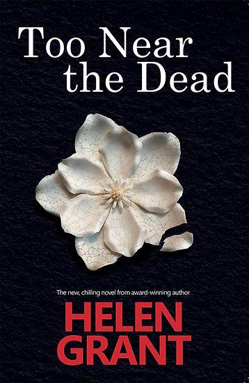 Too Near the Dead