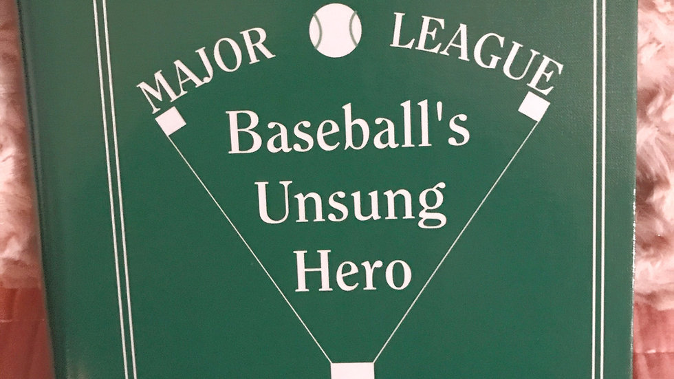 Baseball's Unsung Hero