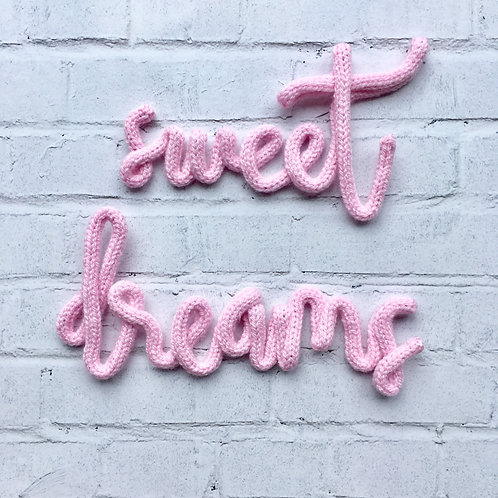 'sweet dreams' sign