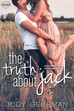 Win a Signed Copy of  The Truth About Jack