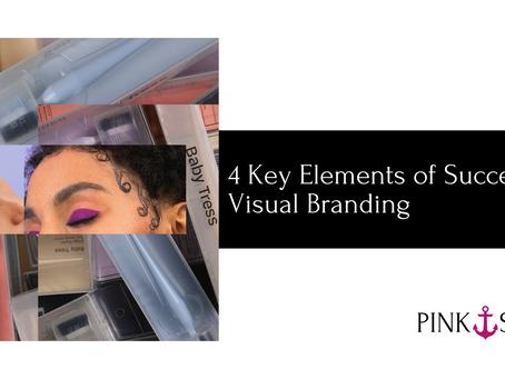 4 Key Elements of Successful Visual Branding