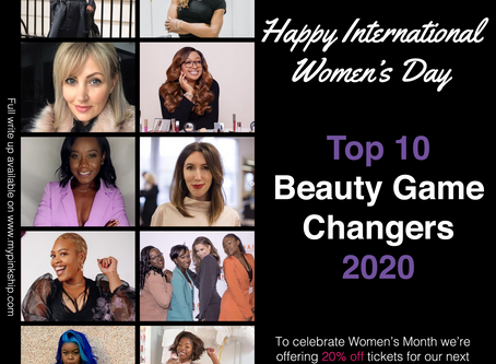 International Women's Day: Top 10 Beauty Industry Game Changers