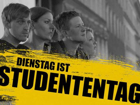 Dienstag ist Studententag – Studenten und Azubis aufgepasst!