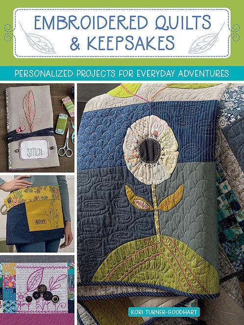 Embroidered Quilts & Keepsakes -Kori Turner-Goodhart