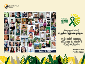 CALL ME TODAY celebrating World Mental Health Day in Myanmar