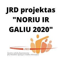 JRD projektas _NORIU IR GALIU 2020_ (2).