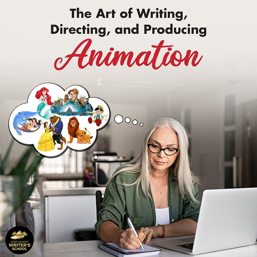 The Art of Writing, Directing, and Producing Animation