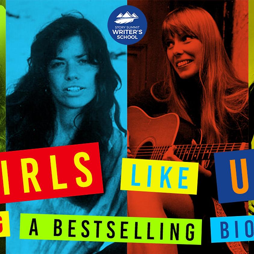 Girls Like Us: Writing a Bestselling Biography