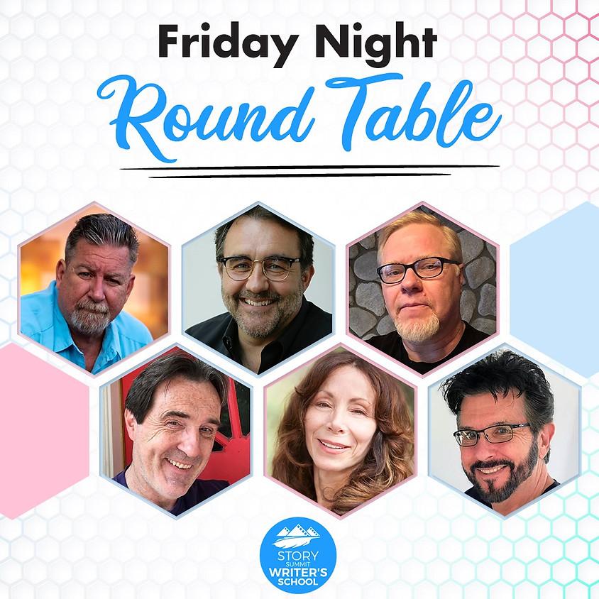 Friday Night Round Table