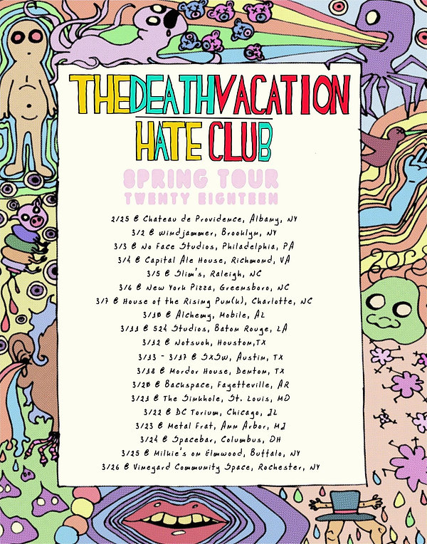 The Death Vacation | Hate Club Spring Tour 2018