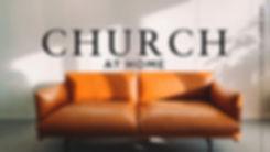 Church_at_Home2 (1).jpg