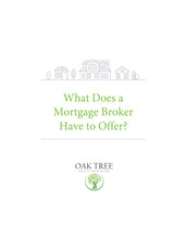 What Does a Mortgage Broker Offer