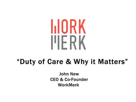 Duty of Care | Mitigate Litigation Through WorkMerk's VirusSAFE Pro App