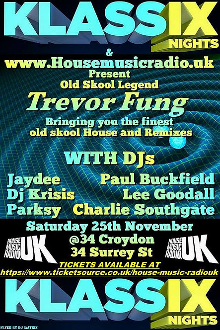 Trevor Fung Supporting House Music Radio KLASSIX
