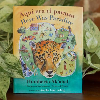 Humberto Ak'abal: Maya Poetry for Children (en español y inglés)