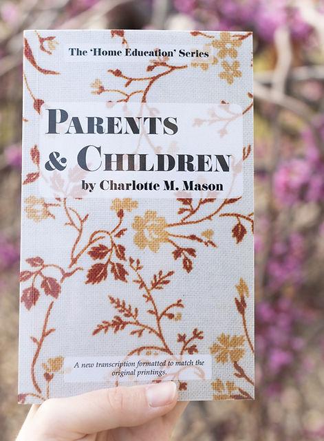 Parents and Children Charlotte Mason.jpg
