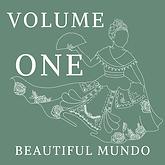 Beautiful Mundo Volume One Music Playlist.png