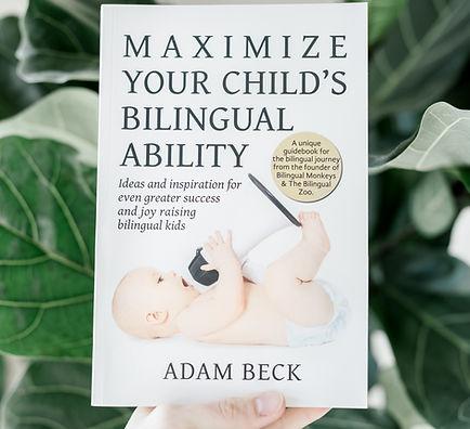 Maximize Your Child's Bilingual Ability.
