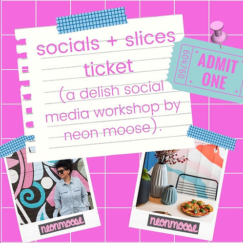 socials + slices workshop ticket [includes pizza + sample strategy workbook!]