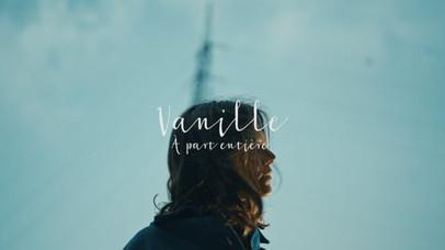 VANILLE - À PART ENTIÈRE