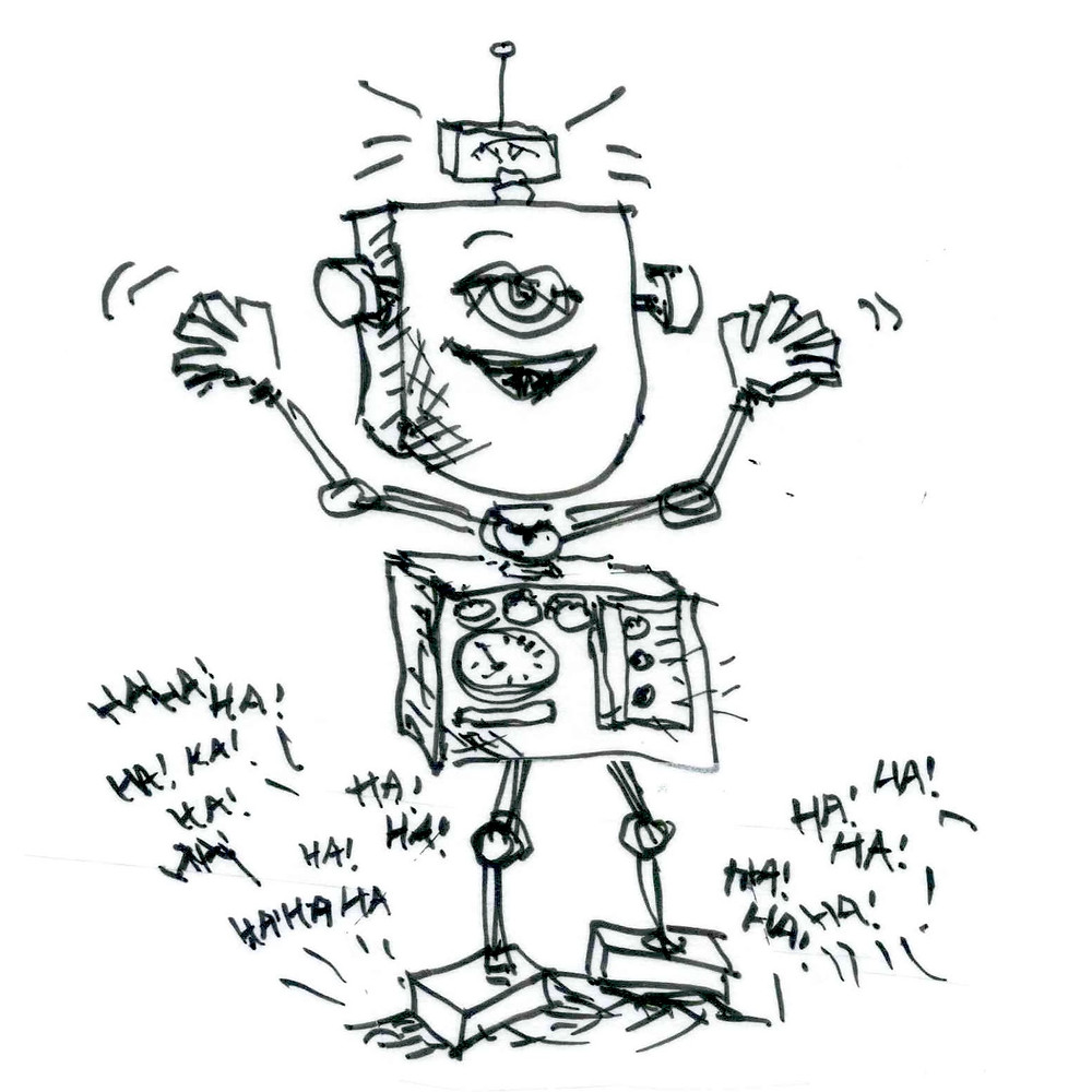 Cartoon sketch of a robot with one eye standing on a stage n front of an audience that is roaring with laughter. Sketch by Earle Levenstein.