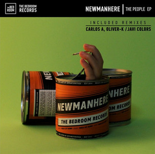 Newmanhere - The People EP Feat. Javi Colors   Carlos A & Oliver-K