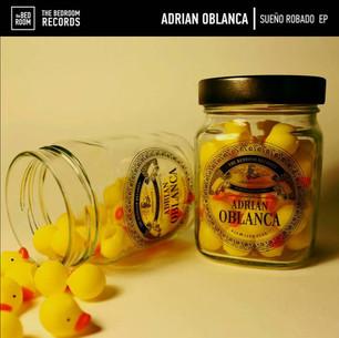 Adrian Oblanca - Sueño Robado EP