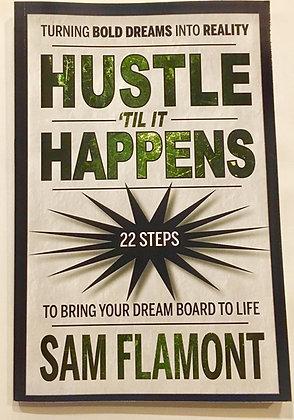 Hustle til it Happens