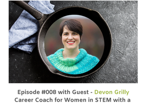 Boundaries, Connection, and Women in STEM with Devon Grilly