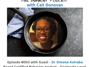 Dr. Simone Kotraba On Overgiving, Deep Passion, and Burnout