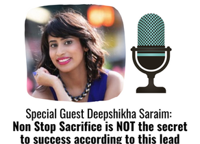 Deepshikha Saraim: Non-Stop Sacrifice Is Not The Secret To Success According To This Business Mentor