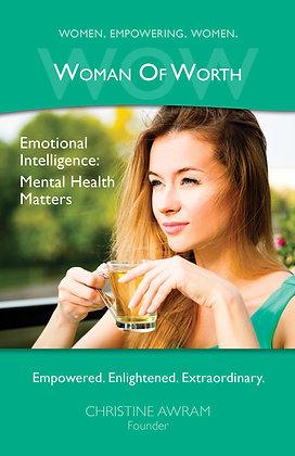 Emotional Intelligence:  Mental Health Matters