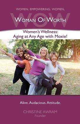 Women's Wellness Aging at Age with Moxie!