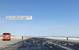 Plane loses its 368 million cargo of gold, platinum and diamonds on takeoff
