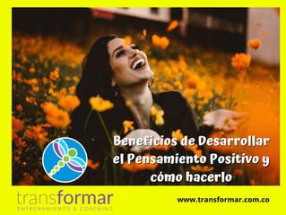 Beneficios de desarrollar el pensamiento positivo y cómo hacerlo