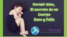 Dormir bien, el secreto de un cuerpo sano y feliz