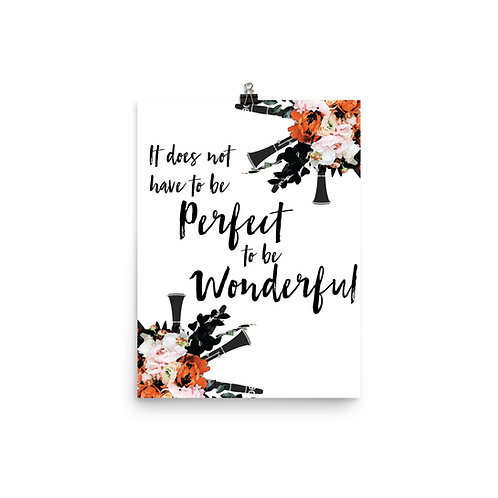 It Does Not Have to be Perfect to be Wonderful Quote Poster