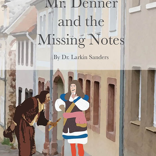 Mr. Denner and the Missing Notes