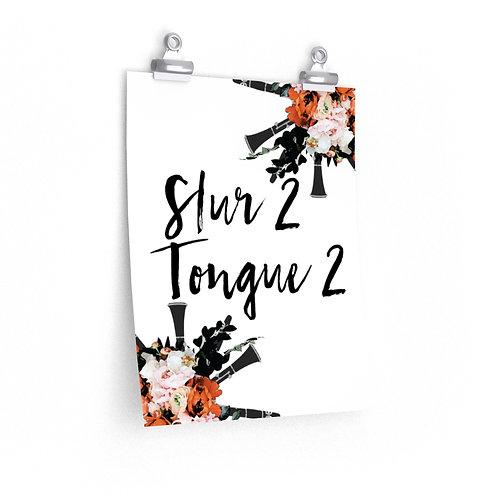Slur 2, Tongue 2 Posters