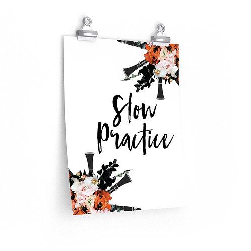Slow Practice Posters