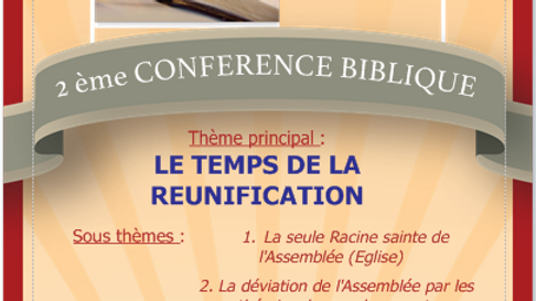 CONFERENCE BIBLIQUE : LE TEMPS DE LA REUNIFICATION