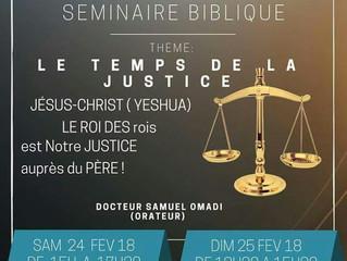 SEMINAIRE BIBLIQUE: LE TEMPS DE LA JUSTICE