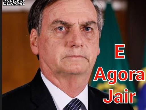 E Agora Jair? Dilemas do Bolsonaro