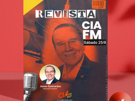 Revista CiaFm 25/9 Entrevista Jonas Guimarães - Deputado Estadual