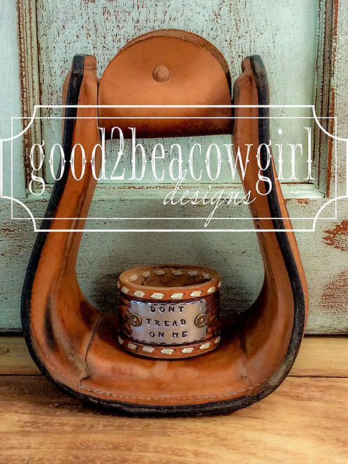 Cowgirl & Unisex Vintage Leather Cuff~ Don't Tread On Me